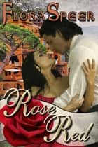 Rose Red ebook by Flora Speer