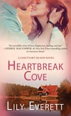 Heartbreak Cove - Sanctuary Island Book 3 ebook by