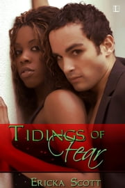 Tidings of Fear ebook by Ericka Scott