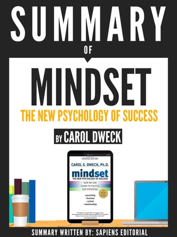 Summary of Mindset: The Psychology Of Success, By Carol Dweck ebook by