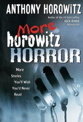 More Horowitz Horror ebook by Anthony Horowitz