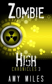 Zombie High Chronicles 3 ebook by Kobo.Web.Store.Products.Fields.ContributorFieldViewModel