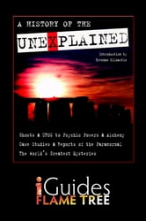 A History of the Unexplained ebook by Karen Hurrell,Brenda Ralph Lewis,Flame Tree iGuides