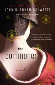 The Commoner ebook by John Burnham Schwartz