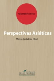 Perspectivas Asiáticas ebook by Kobo.Web.Store.Products.Fields.ContributorFieldViewModel