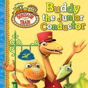 Buddy the Junior Conductor ebook by Grosset & Dunlap,Emily Cook