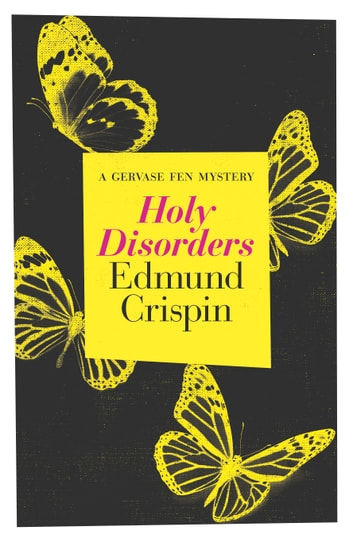 Holy Disorders ebook by Edmund Crispin