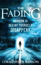 The Fading ebook by Christopher Ransom
