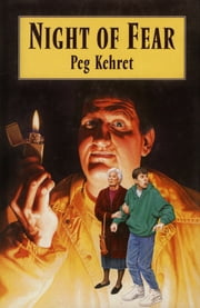 Night of Fear ebook by Peg Kehret