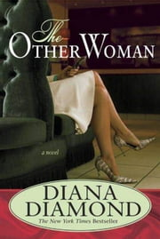 The Other Woman - A Novel of Suspense ebook by Diana Diamond