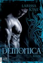 Demonica - Razr ebook by Larissa Ione, Bettina Oder