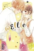 @Ellie, tome 2 ebook by Momo Fuji, Momo Fuji