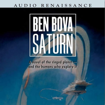 Saturn - A Novel of the Ringed Planet audiobook by Ben Bova