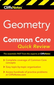 CliffsNotes Geometry Common Core Quick Review ebook by M. Sunil R. Koswatta