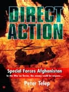 Special Forces Afghanistan - Critical Action ebook by Peter Telep