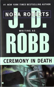 Ceremony in Death ebook by J. D. Robb,Nora Roberts