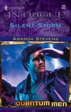 Silent Storm ebook by Amanda Stevens