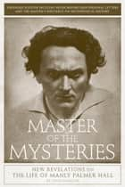 Master of the Mysteries ebook by Louis Sahagun