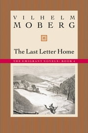 The Last Letter Home ebook by Vilhelm Moberg