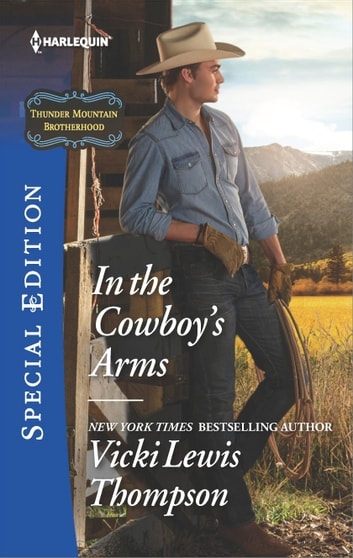 In the Cowboy's Arms ebook by Vicki Lewis Thompson