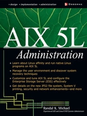 AIX 5L Administration ebook by Randal Michael