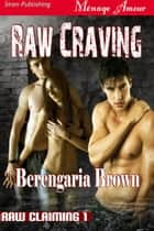 Raw Craving ebook by