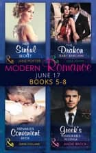 Modern Romance June 2017 Books 5 - 8: Her Sinful Secret / The Drakon Baby Bargain / Xenakis's Convenient Bride / The Greek's Pleasurable Revenge (Mills & Boon e-Book Collections) ekitaplar by Jane Porter, Tara Pammi, Dani Collins,...