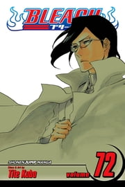 Bleach, Vol. 72 - My Last Words ebook by Tite Kubo