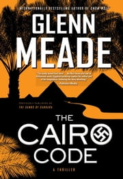 The Cairo Code - A Thriller ebook by Glenn Meade