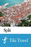 Split (Croatia) Travel Guide - Tiki Travel