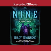 The Nine audiobook by Tracy Townsend