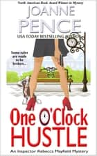 One O'Clock Hustle - An Inspector Rebecca Mayfield Mystery ebook by Joanne Pence