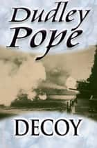 Decoy ebook by Dudley Pope