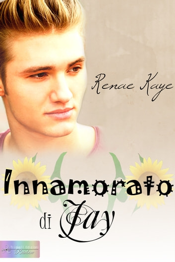 Innamorato di Jay ebook by Renae Kaye