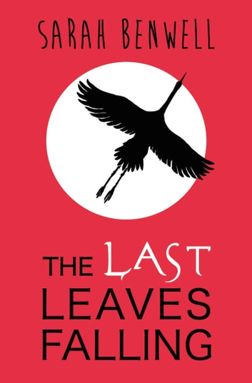 The Last Leaves Falling eBook by Fox Benwell