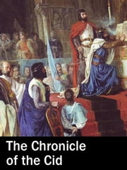 The Chronicle of the Cid ebook by Robert Southey