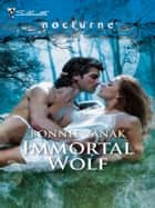 Immortal Wolf ebook by Bonnie Vanak