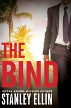 The Bind ebook by Stanley Ellin
