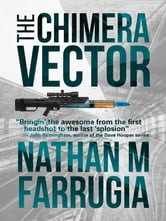 The Chimera Vector: The Fifth Column 1 ebook by Nathan M Farrugia