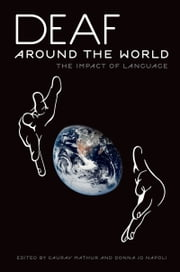 Deaf around the World: The Impact of Language ebook by Gaurav Mathur,Donna Jo Napoli