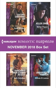 Harlequin Romantic Suspense November 2018 Box Set - Colton's Christmas Cop\Rancher's High-Stakes Rescue\Killer Smile\Undercover Passion ebook by Karen Whiddon, Beth Cornelison, Marilyn Pappano,...