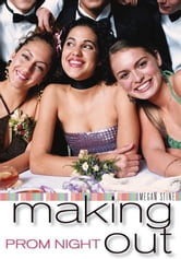 Prom Night: Making Out ebook by Megan Stine