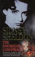 The Doomsday Conspiracy ebook by Sidney Sheldon