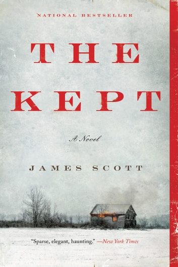 The Kept - A Novel ebook by James Scott