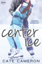 Center Ice ebook by Cate Cameron