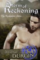 Storm of Reckoning - Reckoners Trilogy, #2 ebook by Doranna Durgin