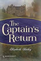 The Captain's Return ebook by Elizabeth Bailey