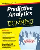 Predictive Analytics For Dummies ebook by