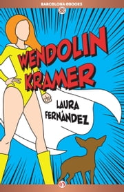 Wendolin Kramer ebook by Laura Fernández