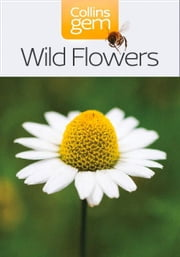 Wild Flowers (Collins Gem) ebook by Collins